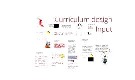 Curriculum design Input