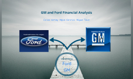 Copy of Copy of GM and Ford Financial Analysis