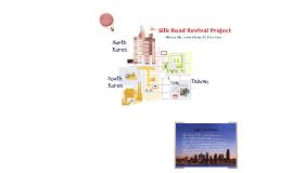 Copy of Silk Road Project