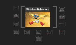 Copy of Mistaken Behaviors