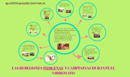 Copy of Copia de rebeliones indígenas y campesinas en el virreinato