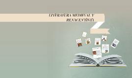 Copy of LITERATURA MEDIEVAL Y RENACENTISTA