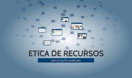 ETICA DE RECURSOS