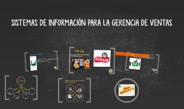 Copy of SISTEMAS DE INFORMACIÓN PARA LA GERENCIA DE VENTAS