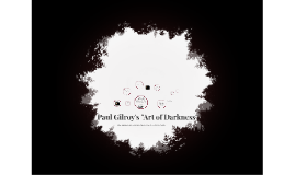 "Paul Gilroy's ""Art of Darkness"""
