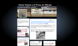 Aguas Negras a la Presa de Atlanga