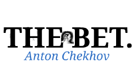 what is the tone of the bet by anton checkhov Books in the science fiction genre  you can have my gun when you pry it from anton checkhov  and he really did a fine job of capturing the tone and cadence of.