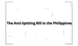 Copy of The Anti-Spitting Bill in the Philippines