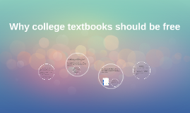 Textbooks should be free