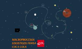 MACROPROCESOS LOGISTICOS FEMSA