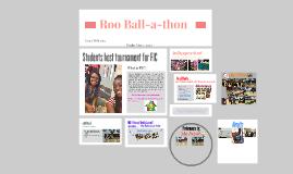 Roo Ball-a-thon