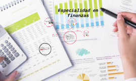 Copy of Especialidad en finanzas
