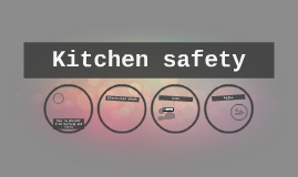 Pel adrong on prezi for 3 kitchen safety rules
