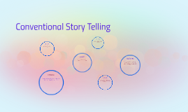 Copy of Conventional Story Telling