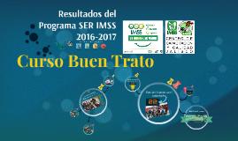 Resultados del Programa SER IMSS 2016-2017 del Cedecyc Jalisco
