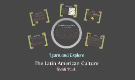 The Latin American Culture