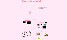 Respond to Creative Arts