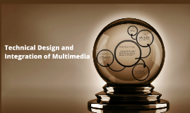 Technical Design and Integration of Multimedia