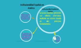 Institucionalidad Española en América