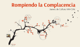 Copy of Complacencia y Resilencia