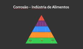 Corrosão - Indústria de Alimentos