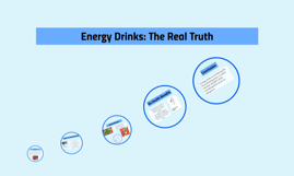 Energy Drinks: The Real Truth