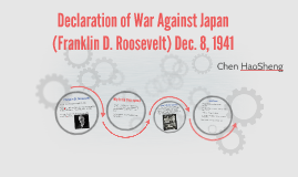 Declaration of War Against Japan