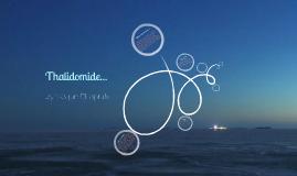 Thalidomide...