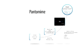 Copy of Lesson 10: Pantomime