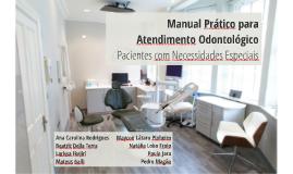 Manual Prático para o Atendimento Odontológico de PNE