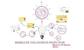 Copy of MODELO DE EVALUACIÓN DE RALPH TYLER