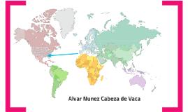 the relation of alvar nunez cabeza de vaca sparknotes