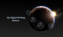 My Digital Writing History
