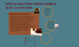 What to Expect from Written Feedback