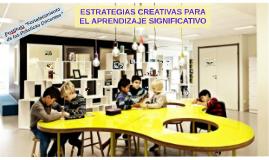 ESTRATEGIAS CREATIVAS PARA EL APRENDIZAJE SIGNIFICATIVO