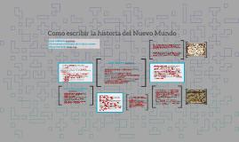 Como escribir la historia del Nuevo Mundo