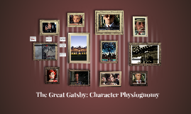 The Great Gatsby: Character Physiogomy