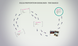 FALLS PREVENTION EXERCISES - THE BASICS