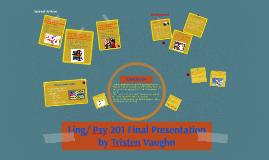 Ling/ Psy 201 Final Presentation