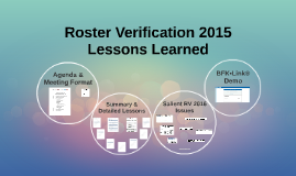 Roster Verification Lessons Learned Summary