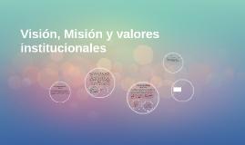 Visión, Misión y valores institucionales