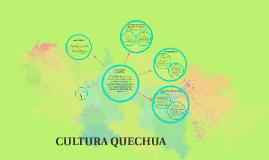Copy of cultura quechua
