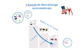 L'Accord de libre-échange nord-américain