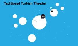 Taditional Turkish Theater
