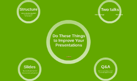 Do These Things to Improve Your Presentations