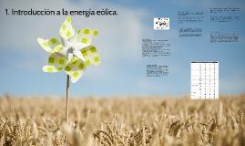 1. Introducción a la energía eólica.