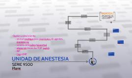 Copy of UNIDAD DE ANESTESIA 9500 Plarre