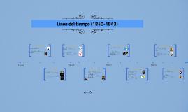 Linea del tiempo (1840-1843)