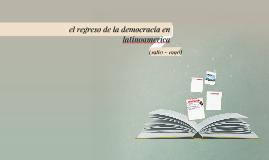 el regreso de la democracia en latinoamerica