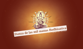 Danza de las mil manos Bodhisattva